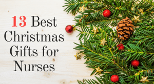 Best Christmas Gifts for Nurses