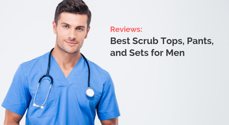 best scrubs for men reviews