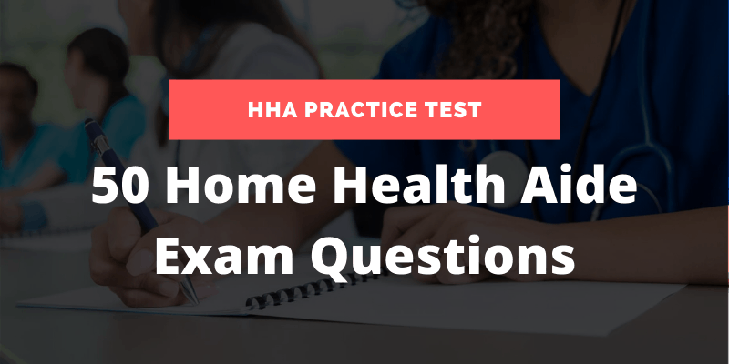free HHA practice test with home health aide exam answers